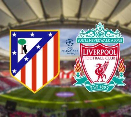 Атлетико Мадрид – Ливърпул: Прогноза за Шампионска лига
